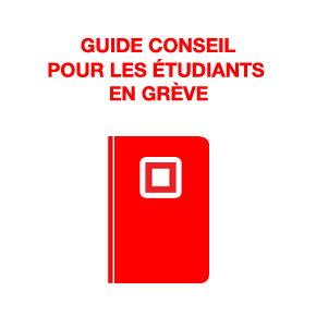 Guide conseil pour les étudiants en grève